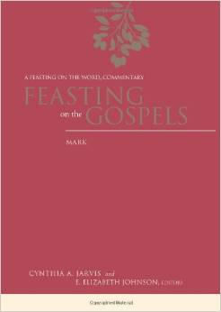 Feasting on the Gospels – Mark